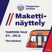 Ratikan maketti esillä Tampere-talossa 21.-26.2.
